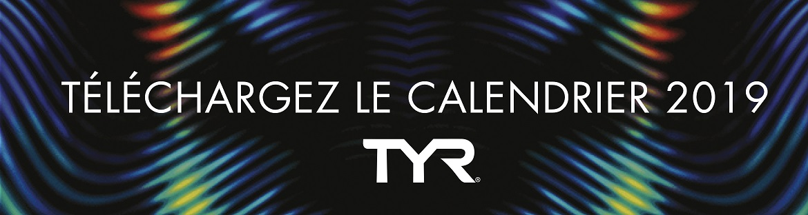 Calendrier TYR 2019